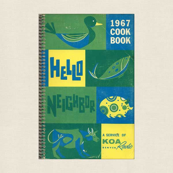 Hello Neighbor 1967 Cookbook: A Service Of KOA Denver