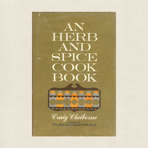 An Herb and Spice Cookbook: Craig Claiborne