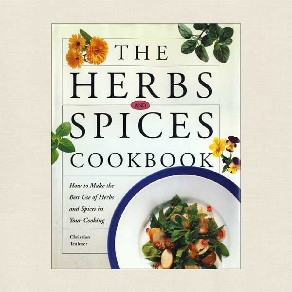 The Herbs and Spices Cookbook