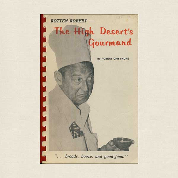 The High Desert's Gourmand by Robert Orr Snure