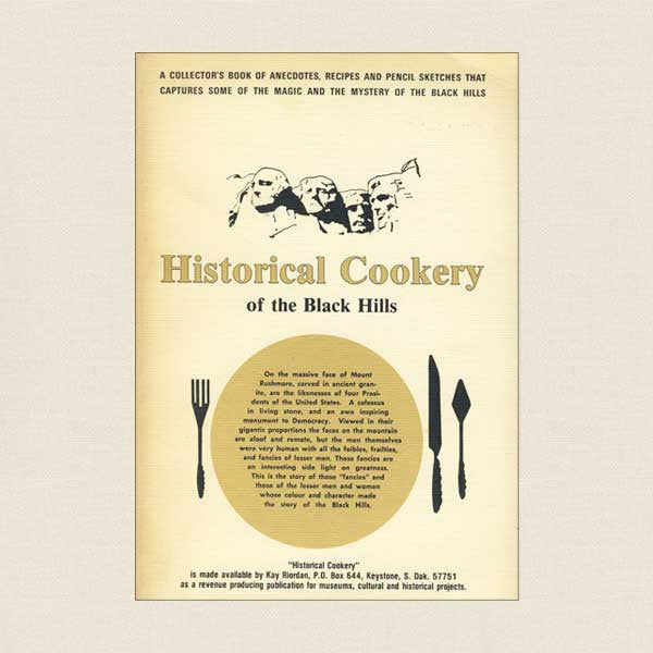 Historical Cookery of the Black Hills Cookbook South Dakota