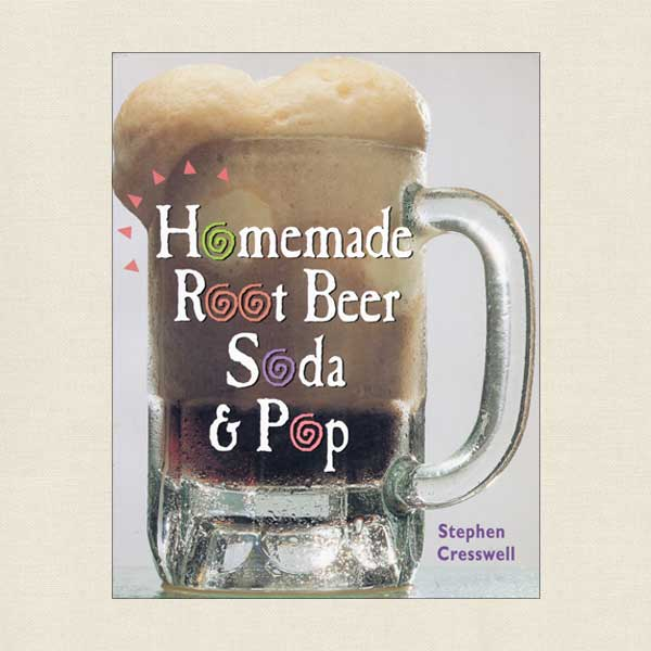 Homemade Root Beer and Soda Pop