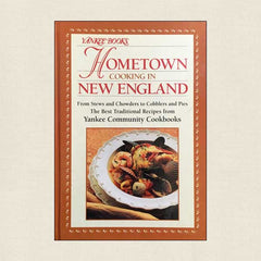 Yankee Books Hometown Cooking in New England