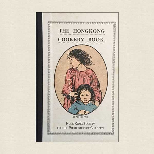 The Hong Kong Cookery Book