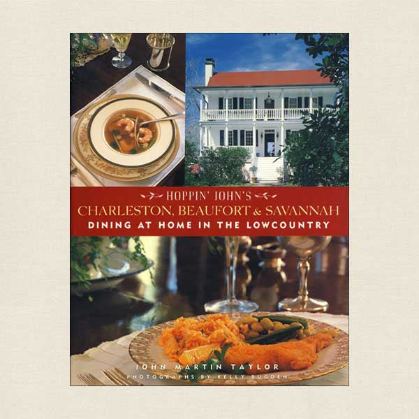 Hoppin John's Charleston, Beaufort and Savannah Cookbook