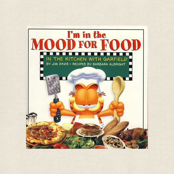 I'm in the Mood for Food Cookbook - Garfield the Cat