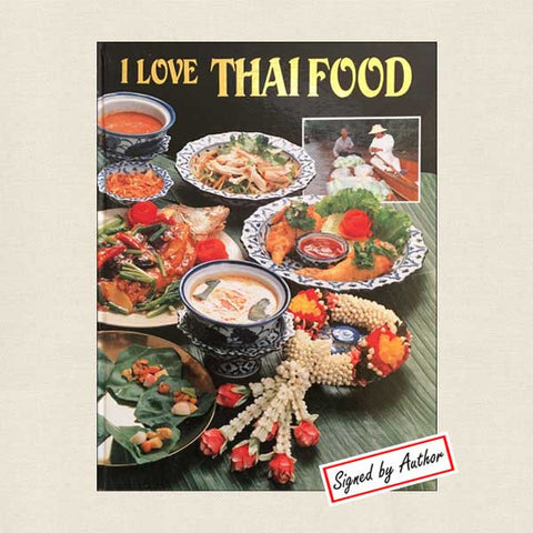 I Love Thai Food: SIGNED by Victor Sodsook