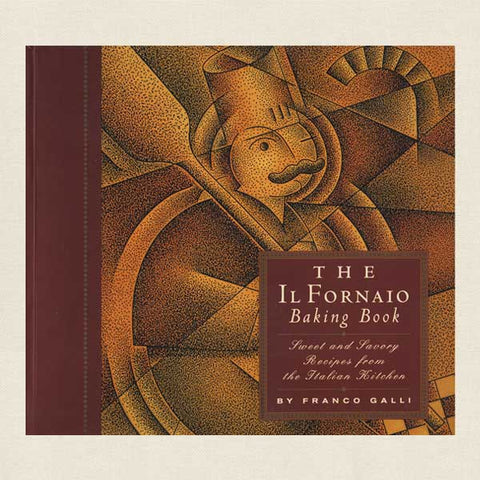 The Il Fornaio Baking Book Cookbook