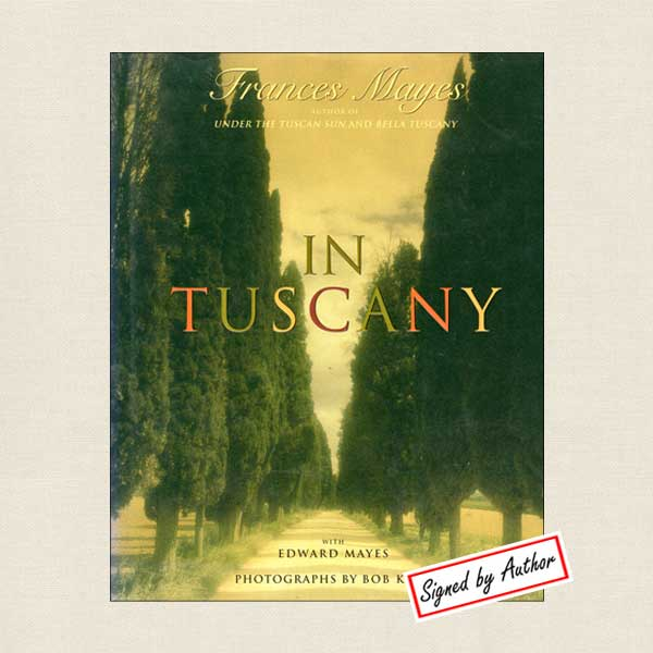 In Tuscany - SIGNED