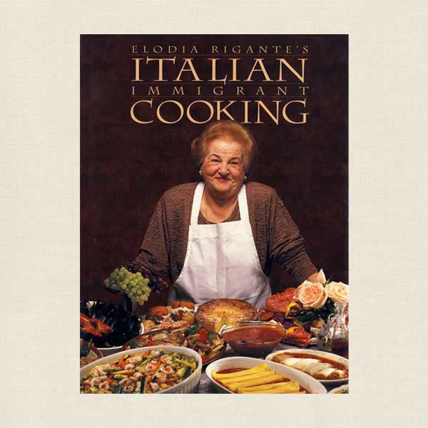Elodia Rigante's Italian Immigrant Cooking