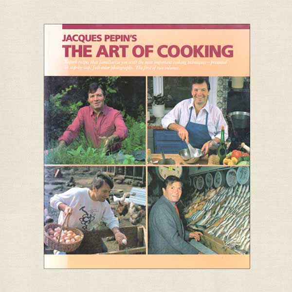 Jacques Pepin The Art of Cooking - Volume One