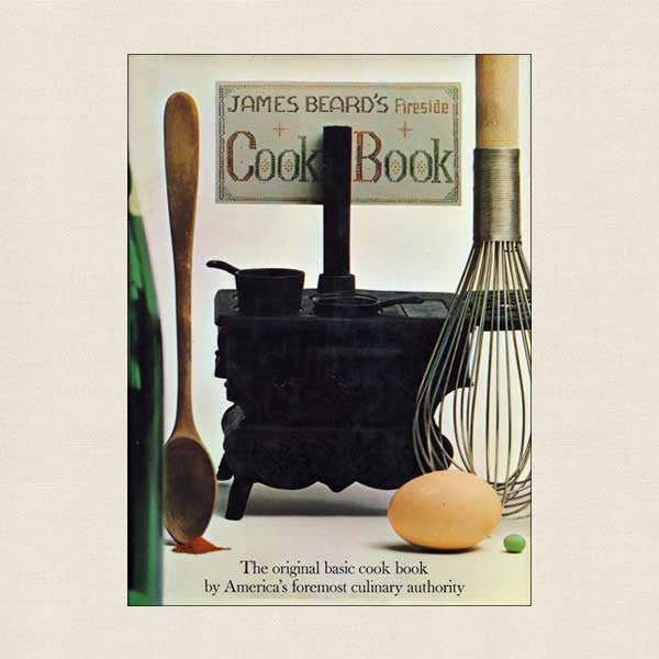 James Beard's Fireside Cookbook