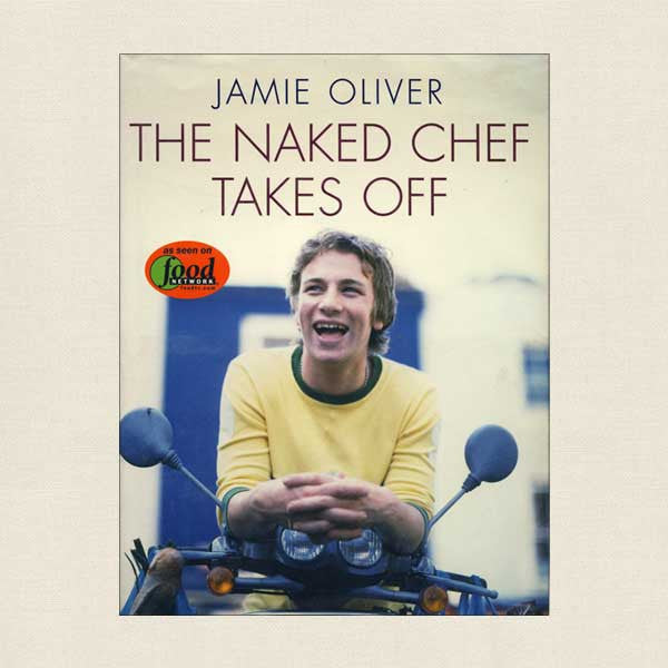 Jamie Oliver The Naked Chef Takes Off
