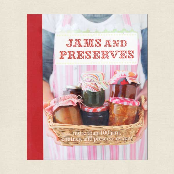 Jams and Preserves Cookbook