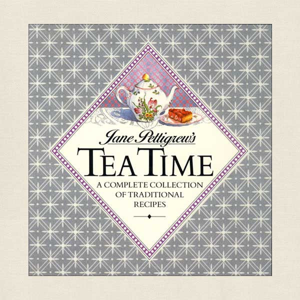Jane Pettigrew's Tea Time: A Collection of Traditional Recipes