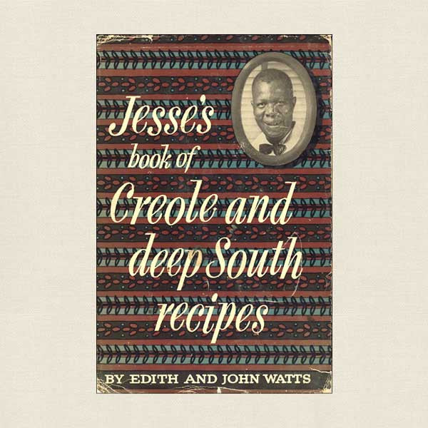 Jesse's Book of Creole and Deep South Recipes