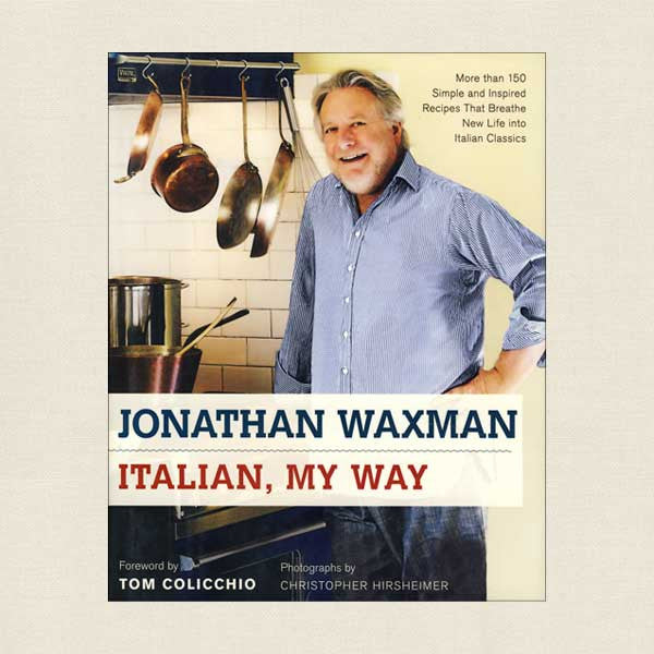 Jonathan Waxman Italian My Way