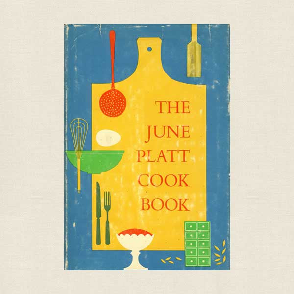 June Platt Cookbook - Vintage 1958