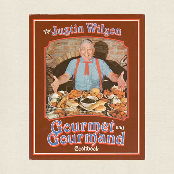 Justin Wilson Gourmet and Gourmand Cookbook