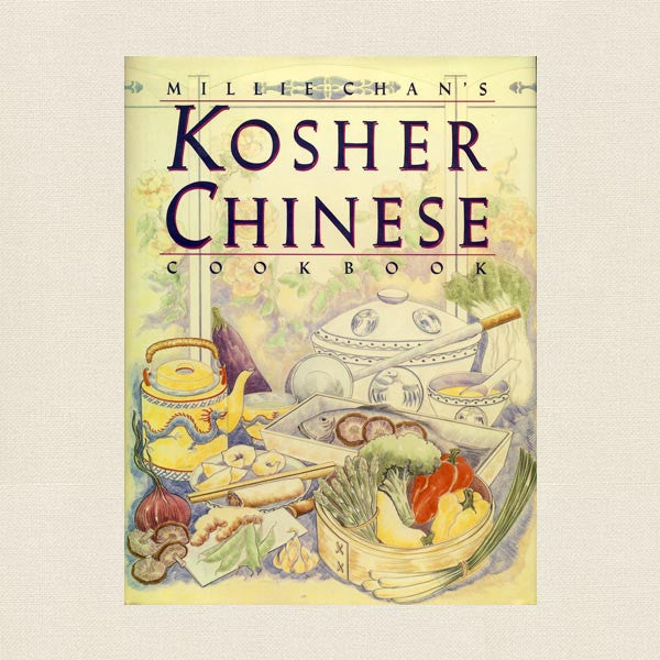 Millie Chan's Kosher Chinese Cookbook