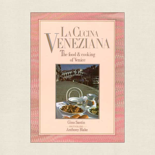 La Cucina Veneziana Cooking of Venice