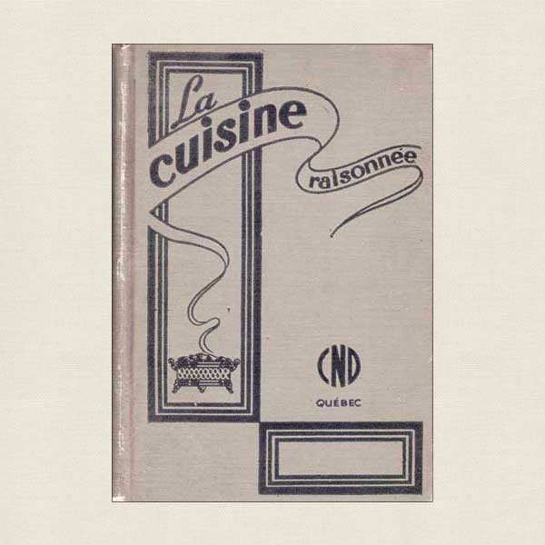 La Cuisine Raisonnee - Quebec (French Language)