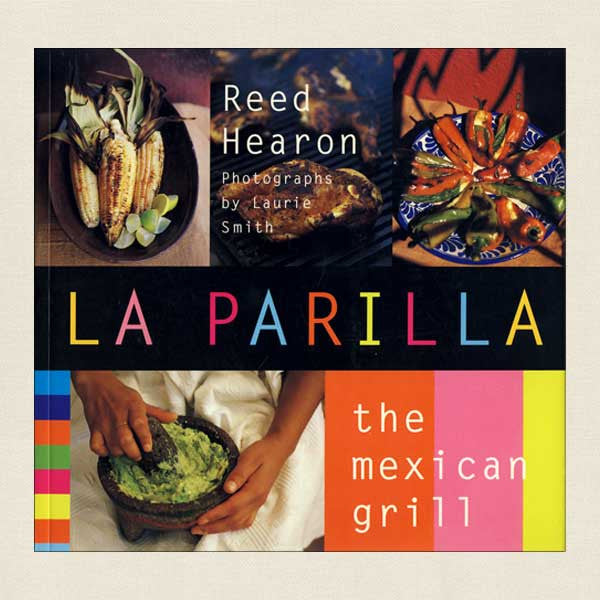 La Parilla Mexican Grill Cookbook
