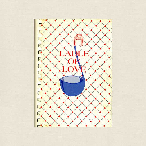 Ladle of Love Hadassah Cookbook - Roslyn, New York