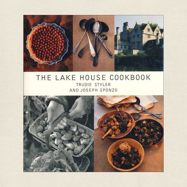 Lake House Cookbook - Trudie Styler