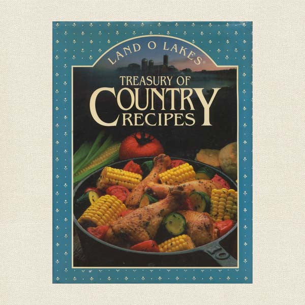 Land O Lakes Cookbook - Treasury of Country Recipes