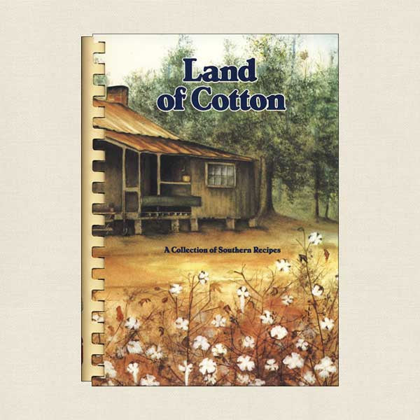 Land of Cotton Southern Cookbook