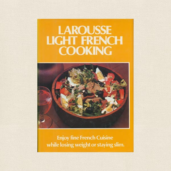 Larousse Light French Cooking Cookbook