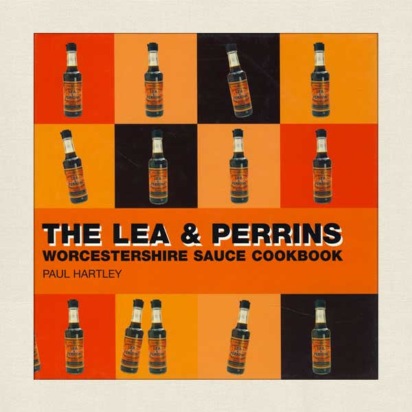 The Lea and Perrins Worcestershire Sauce Cookbook