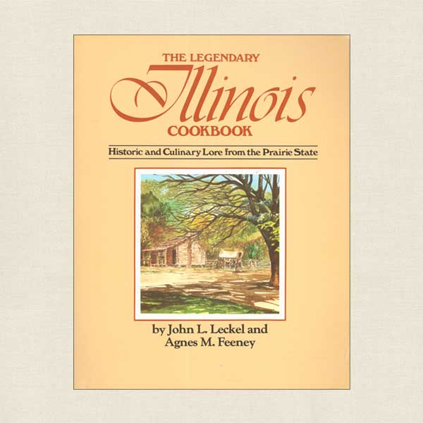 Legendary Illinois Cookbook