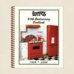 Lehman's 50th Anniversary Cookbook: 1955-2005