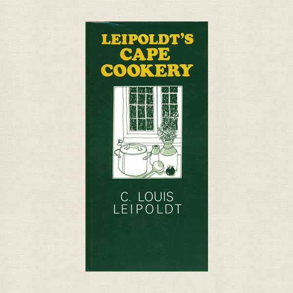 Leipoldt's Cape Cookery Cookbook