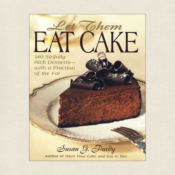 Let Them Eat Cake Cookbook