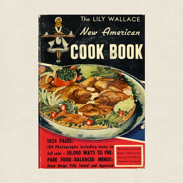 The Lily Wallace New American Cook Book