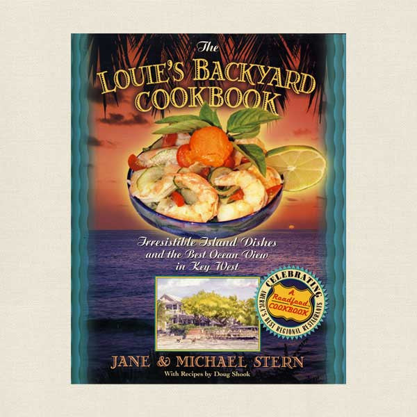 Louie's Backyard Cookbook Key West Restaurant