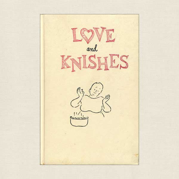 Love and Knishes