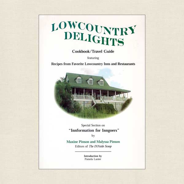 Lowcountry Delights - Recipes From Favorite Inns and Restaurants
