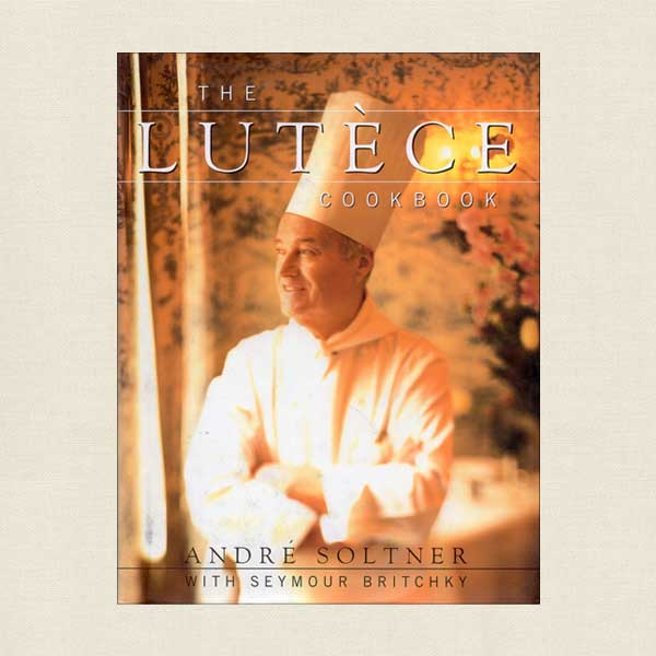 Lutece Cookbook New York Restaurant