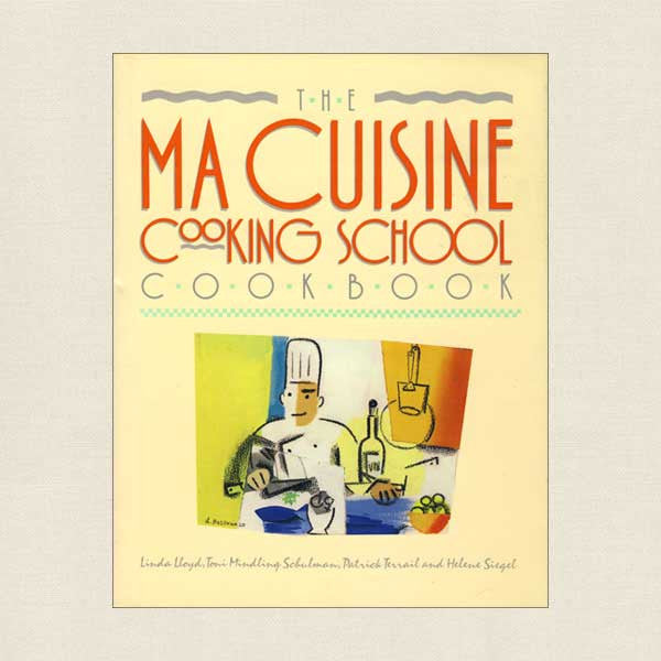 Ma Cuisine Cooking School Cook Book