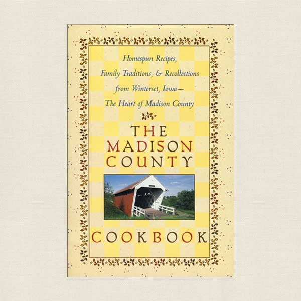 Madison County Cookbook - St. Joseph's Church of Winterset, Iowa