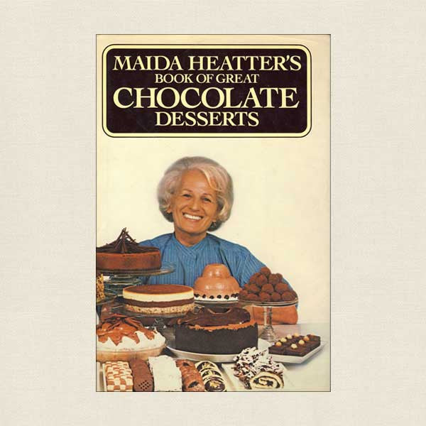 Maida Heatter Book of Great Chocolate Desserts Cookbook