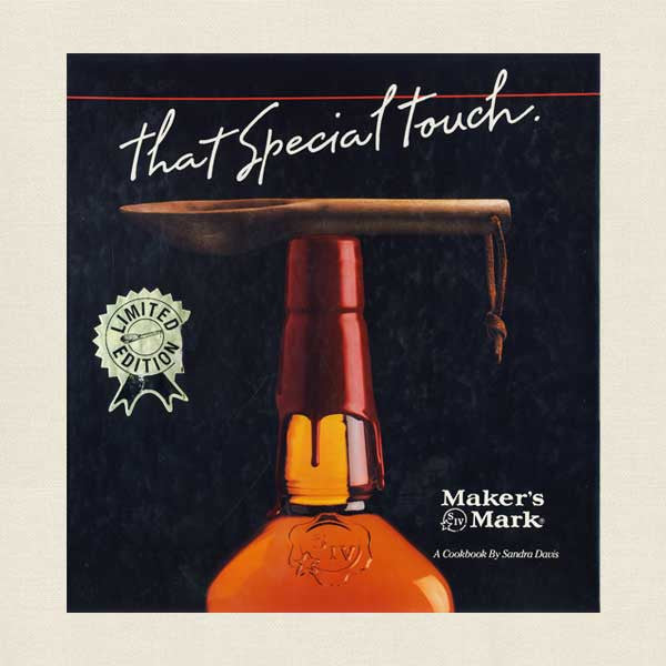 That Special Touch Cookbook - Maker's Mark Distillery