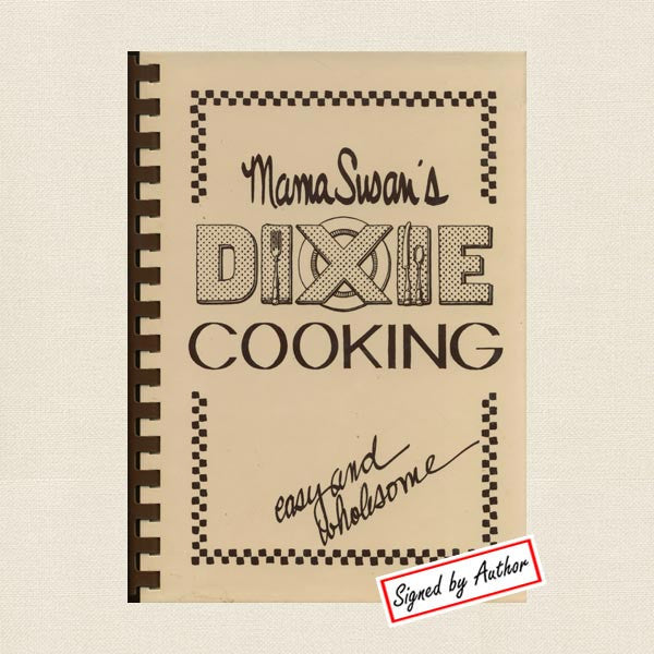 Mama Susan Dixie Cooking Southern Cookbook - Signed