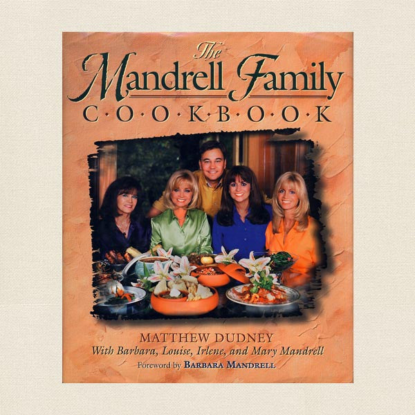 Barbara Mandrell Family Cookbook
