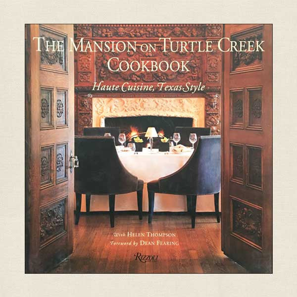 The Mansion on Turtle Creek Cookbook
