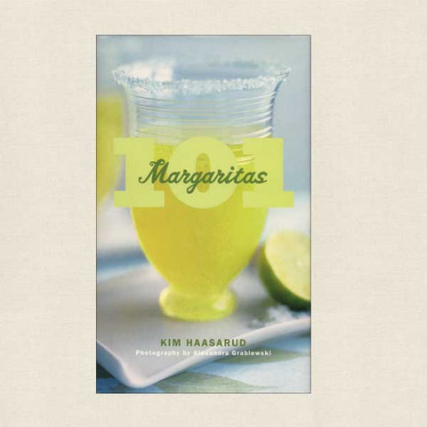 101 Margaritas - Signed Edition